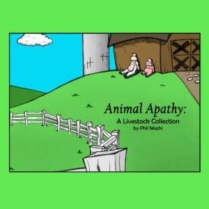 """Animal Apathy"" A 'Livestock' Collection"